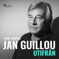 Jan Guillou - utifrån - Paul Frigyes