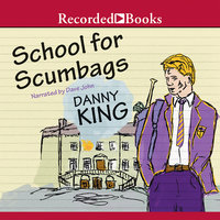 School for Scumbags - Danny King