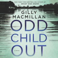 Odd Child Out - Gilly Macmillan