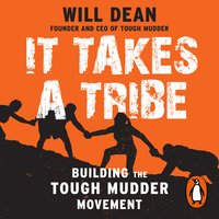 It Takes a Tribe - Will Dean
