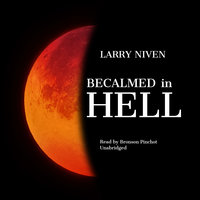 Becalmed in Hell - Larry Niven