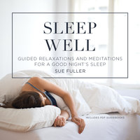 Sleep Well - Sue Fuller