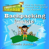 Backpacking Junkie - Howie Junkie