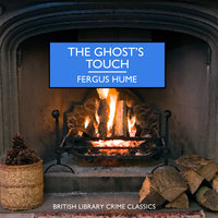 The Ghost's Touch - Fergus Hume