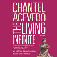 The Living Infinite - Chantel Acevedo