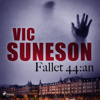 Fallet 44:an - Vic Suneson