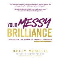 Your Messy Brilliance - Kelly McNelis