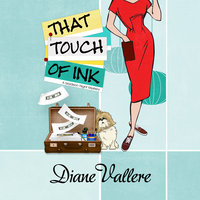 That Touch of Ink - Diane Vallere