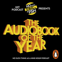 The Audiobook of the Year - Andrew Hunter Murray,Dan Schreiber,Anna Ptaszynski,James Harkin