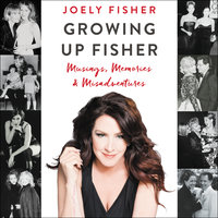 Growing Up Fisher - Joely Fisher