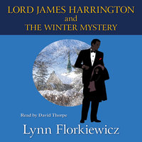 Lord James Harrington and the Winter Mystery - Lynn Florkiewicz