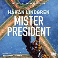 Mister President - Håkan Lindgren