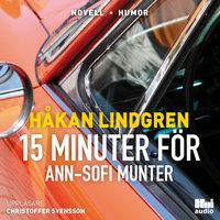 Femton minuter för Ann-Sofi Munter - Håkan Lindgren