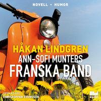 Ann-Sofi Munters franska band - Håkan Lindgren