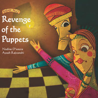 Revenge of the Puppets - Nadine D'souza,Ayush Rajvanshi