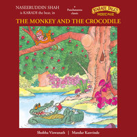 The Monkey and the Crocodile - Shobha Viswanath