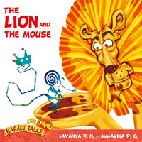 The Lion and the Mouse - Lavanya R.N.