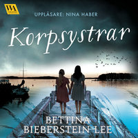 Korpsystrar - Bettina Bieberstein Lee