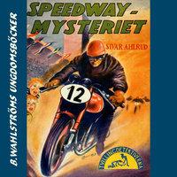 Speedway-mysteriet - Sivar Ahlrud