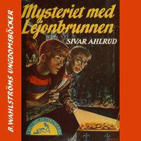 Mysteriet med Lejonbrunnen - Sivar Ahlrud