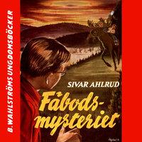 Fäbods-mysteriet - Sivar Ahlrud