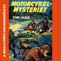 Motorcykel-mysteriet - Sivar Ahlrud