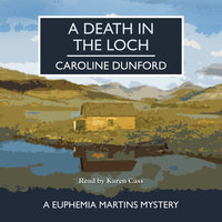 A Death in the Loch - Caroline Dunford