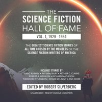 The Science Fiction Hall of Fame, Vol. 1, 1929-1964 - Robert A. Heinlein,Arthur C. Clarke,others