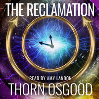 The Reclamation - Thorn Osgood