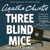 Three Blind Mice and Other Stories - Agatha Christie