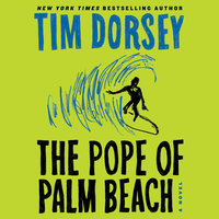 The Pope of Palm Beach - Tim Dorsey