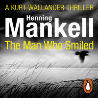The Man Who Smiled - Henning Mankell