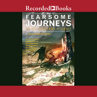 Fearsome Journeys-The New Solaris Book Of Fantasy - Jonathan Strahan