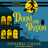 Doom and Broom - Annabel Chase