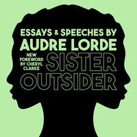 Sister Outsider - Audre Lorde