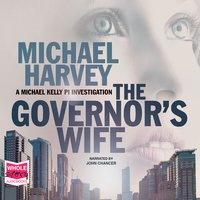 The Governor's Wife - Michael Harvey