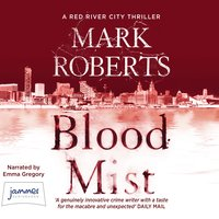 Blood Mist - Mark Roberts
