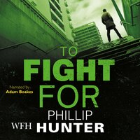 To Fight For - Phillip Hunter
