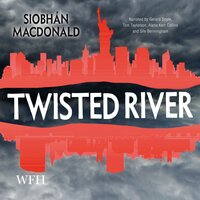 Twisted River - Siobhan MacDonald