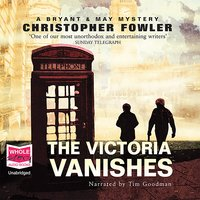 The Victoria Vanishes - Christopher Fowler