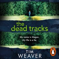 The Dead Tracks - Tim Weaver