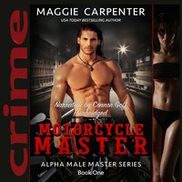 Motorcycle Master - Maggie Carpenter