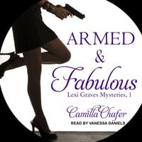 Armed and Fabulous - Camilla Chafer