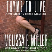 Thyme to Live - Melissa F. Miller