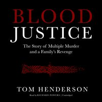 Blood Justice - Tom Henderson