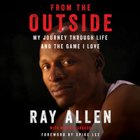 From the Outside - Michael Arkush,Ray Allen