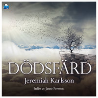 Dödsfärd - Jeremiah Karlsson