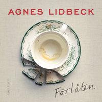 Förlåten - Agnes Lidbeck