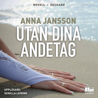 Utan dina andetag - Anna Jansson
