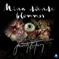 Mina döende blommor - Jeremiah Karlsson